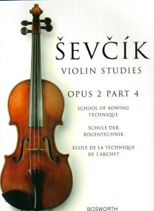 SEVCIK - SCHOOL OF BOWING TECHNIQUE OP.2 PART 4 FOR VIOLIN