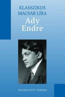 Ady Endre - Ady Endre válogatott versei [eKönyv: epub, mobi]
