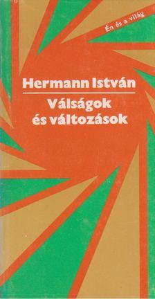 Hermann István - Válságok és változások [antikvár]