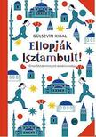 Gülsevin Kiral - Ellopják Isztambult