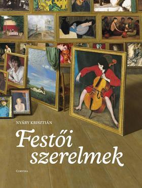 Nyáry Krisztián - Festői szerelmek