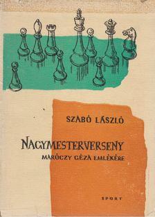 Szabó László - Nagymesterverseny [antikvár]