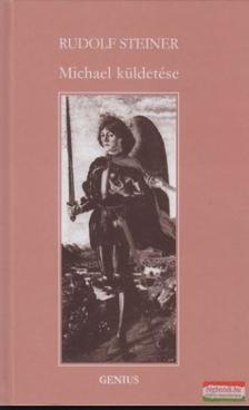 Rudolf Steiner - Michael küldetése