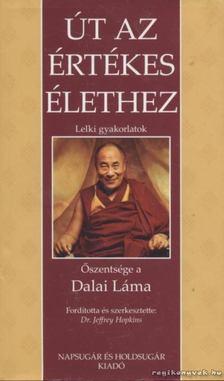 Dalai Láma - Út az értékes élethez [antikvár]
