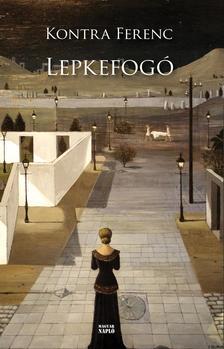 Kontra Ferenc - Lepkefogó