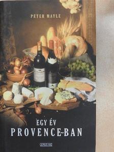 Peter Mayle - Egy év Provence-ban [antikvár]