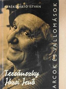 Kerékgyártó István - Tersánszky Józsi Jenő alkotásai és vallomásai tükrében [antikvár]