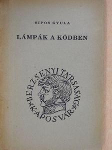 Sipos Gyula - Lámpák a ködben [antikvár]