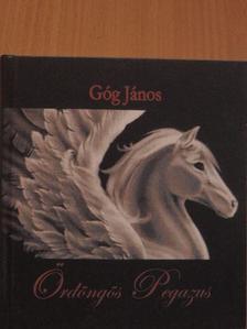 Góg János - Ördöngös Pegazus [antikvár]
