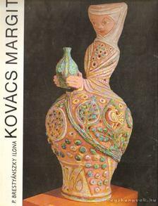P. Brestyánszky Ilona - Kovács Margit [antikvár]