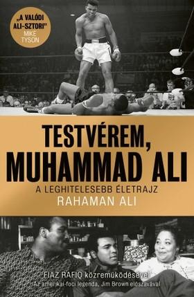Rahaman Ali - Testvérem, Muhammad Ali [eKönyv: epub, mobi]