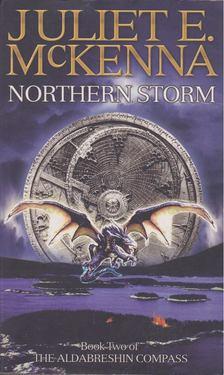 McKENNA, JULIET E, - Northern Storm [antikvár]