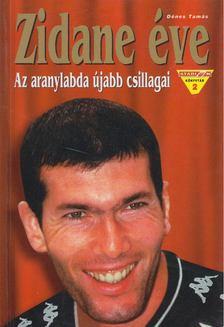 Dénes Tamás - Zidane éve [antikvár]