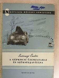 Surányi Endre - A gépkocsi üzemzavarai és szükségjavítása [antikvár]