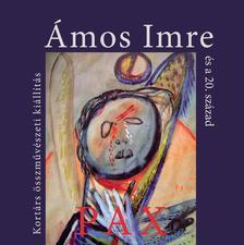 Ámos Imre és a 20. század