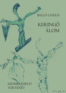 Balló László - Keringő álom