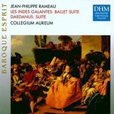 RAMEAU - LES INDES GALANTES  - DARDANUS CD COLLEGIUM AUREUM