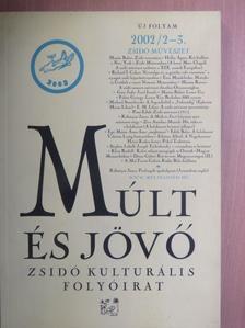 Dénes Gábor - Múlt és Jövő 2002/2-3. [antikvár]
