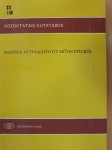 Balogh Györgyi - Jelzések az elsajátított műveltségről [antikvár]