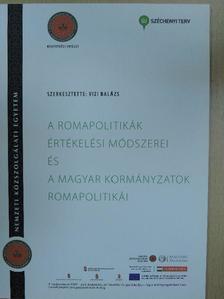Balogh Lídia - A romapolitikák értékelési módszerei és a magyar kormányzatok romapolitikái [antikvár]