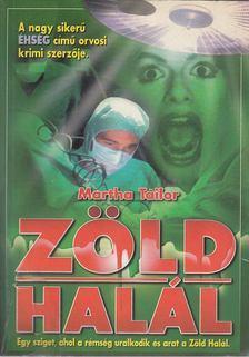 Martha Tailor - Zöld halál [antikvár]