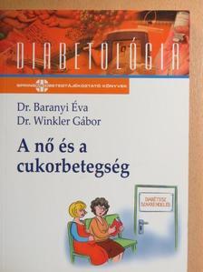 Dr. Baranyi Éva - A nő és a cukorbetegség [antikvár]