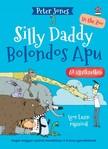 Peter Jones - Bolondos Apu 2 / Silly Daddy 2 [eKönyv: epub, mobi]