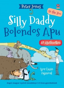 Peter Jones - Bolondos Apu 2 / Silly Daddy 2 [eKönyv: epub, mobi]