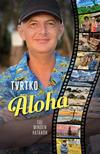 Vujity Tvrtko - Aloha - Túl minden határon