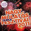 .- - Nagy mulatós dupla fesztivál 2011 - CD+DVD