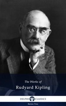 Rudyard Kipling - Delphi Works of Rudyard Kipling (Illustrated) [eKönyv: epub, mobi]