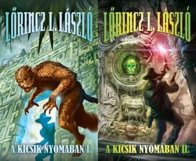 LŐRINCZ L.LÁSZLÓ - A KICSIK NYOMÁBAN I-II.