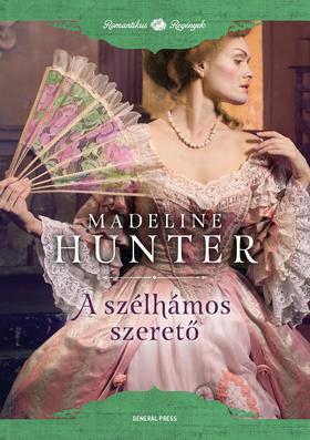 Madeline Hunter - A szélhámos szerető