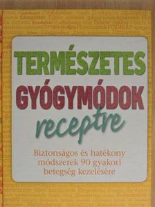 Pamela Allardice - Természetes gyógymódok receptre [antikvár]