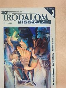 Gángoly Attila - Az irodalom visszavág 1999. nyár [antikvár]