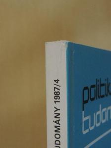 Ágh Attila - Politika-tudomány 1987/4. [antikvár]
