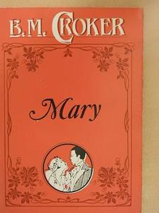 B. M. Croker - Mary [antikvár]