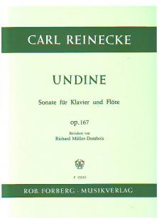 REINECKE, CARL - UNDINE, SONATE FÜR KLAVIER UND FLÖTE OP.167 REVIDIERT VON R.MÜLLER-DOMBOIS