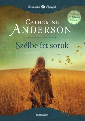 Catherine Anderson - Szélbe írt sorok