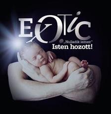 "EXOTIC - ""Nulladik lemez"" Isten hozott! CD"