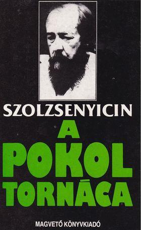 A.I. Szolzsenyicin - A pokol tornáca [antikvár]