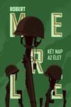 Robert MERLE - Két nap az élet [eKönyv: epub, mobi]