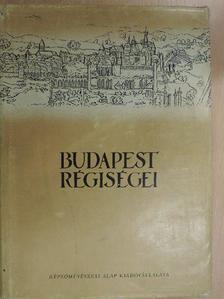 B. Thomas Edit - Budapest régiségei XVI. [antikvár]