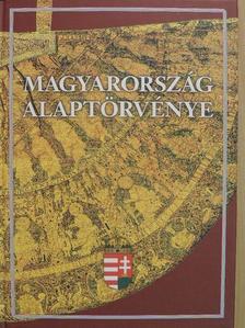 Magyarország Alaptörvénye [antikvár]
