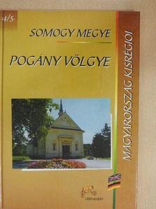 Dr. Troszt Tibor - Somogy megye - Pogány völgye [antikvár]