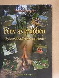 Koller Eszter - Fény az erdőben [antikvár]