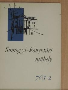 Bátyai Jenő - Somogyi-könyvtári műhely 76/1-2 [antikvár]