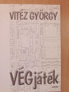 Vitéz György - VÉGjáték [antikvár]