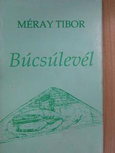 Méray Tibor - Búcsúlevél [antikvár]
