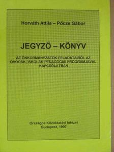 Horváth Attila - Jegyző-könyv [antikvár]